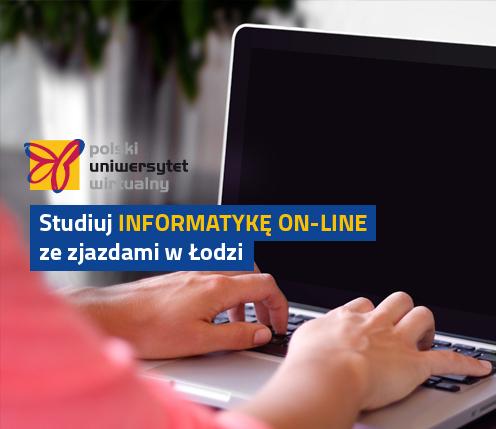 Studiuj INFORMATYKĘ online ze zjazdami w Łodzi